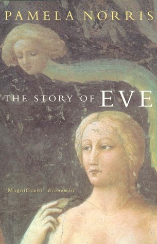 The Story of Eve (0333780264) by Pamela Norris