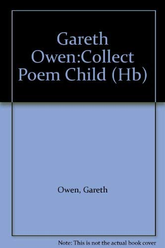 9780333780787: Gareth Owen: Collected Poems For Children