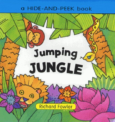 Hide and Peek:Jumping Jungle (Hide & Peek): Richard Fowler