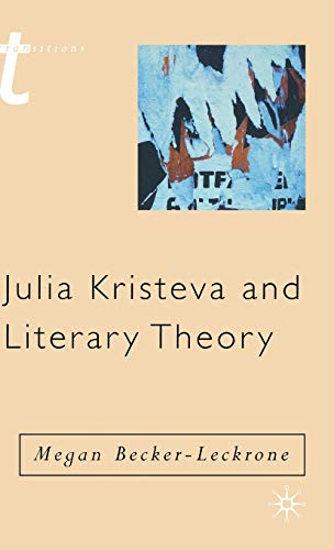 9780333781937: Julia Kristeva and Literary Theory (Transitions S.)