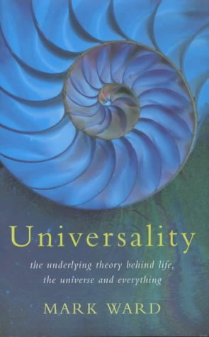 9780333782019: Universality: The Underlying Theory Behind Life, the Universe and Everything