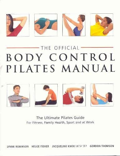 9780333782026: The Official Body Control Pilates Manual