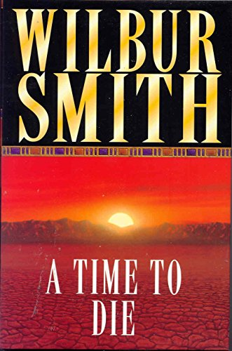 9780333782095: A Time to Die (The Courtneys of Africa)