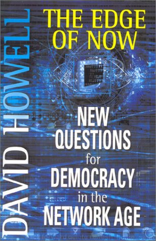 9780333782231: The Edge of Now: New Questions for Democracy in the Network Age
