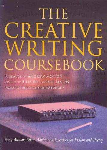 9780333782255: The Creative Writing Coursebook: Forty Authors Share Advice and Exercises for Fiction and Poetry
