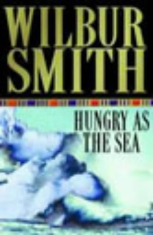 HUNGRY AS THE SEA: Smith, Wilbur And