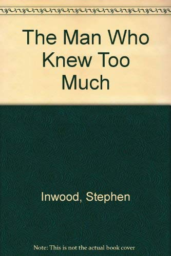 9780333782880: The Man Who Knew Too Much