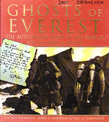 9780333783153: The Ghosts of Everest: The Authorised Story of the Search for Mallory and Irv...