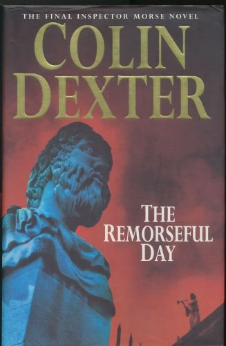 9780333783276: The Remorseful Day