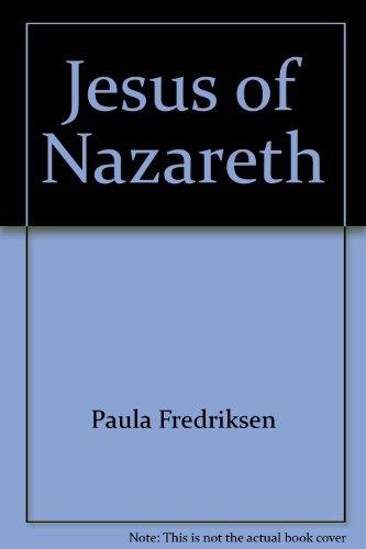 Jesus of Nazareth: Paula Fredriksen