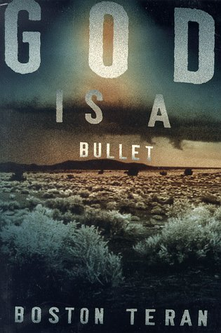 God is a Bullet: Teran, Boston