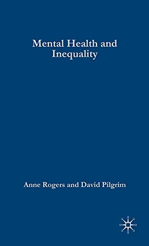 9780333786567: Mental Health and Inequality