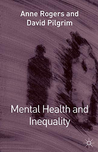 9780333786574: Mental Health and Inequality