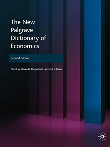9780333786765: The New Palgrave Dictionary of Economics (8 Volume Set)