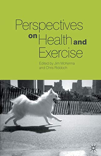 9780333787007: Perspectives on Health and Exercise