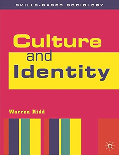 9780333790021: Culture and Identity (Skills-based Sociology)