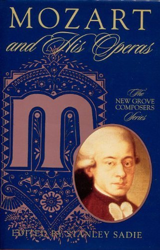 9780333790199: Mozart and His Operas (Composers & Their Operas)