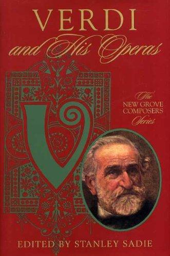 9780333790205: Verdi and His Operas (Composers & Their Operas)