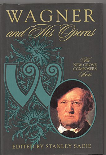 9780333790212: Wagner and His Operas (Composers & Their Operas)