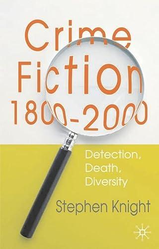 9780333791783: Crime Fiction, 1800-2000: Detection, Death, Diversity