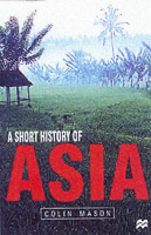 9780333792001: A Short History of Asia