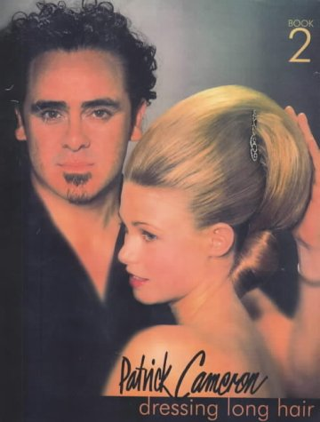 9780333792780: Patrick Cameron: Bk. 2: Dressing Long Hair (Hairdressing Training Board/Macmillan)