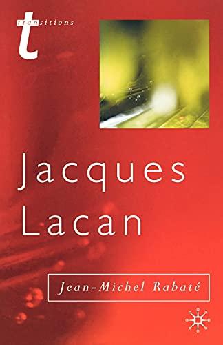 Jacques Lacan : Psychoanalysis and the Subject: J. Rabaté