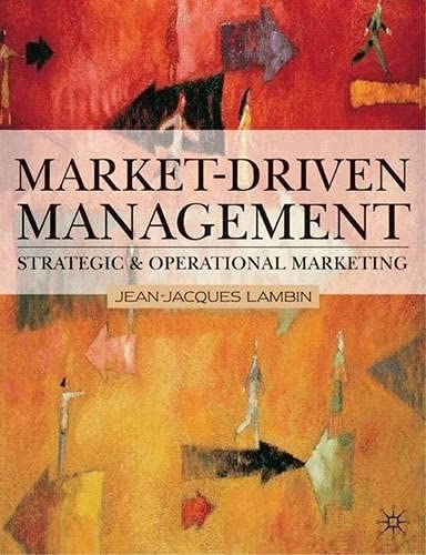 Market-driven Management: An Introduction to Marketing: Lambin, Jean-Jacques