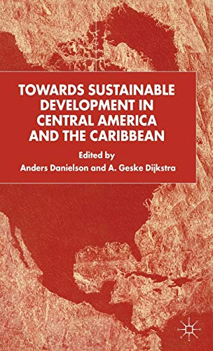 9780333793374: Towards Sustainable Development in Central America and the Caribbean