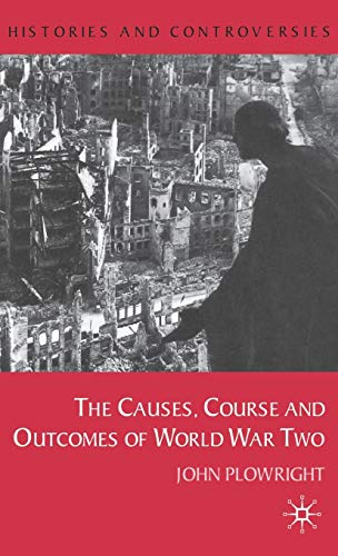 9780333793442: Causes, Course and Outcomes of World War Two (Histories and Controversies)