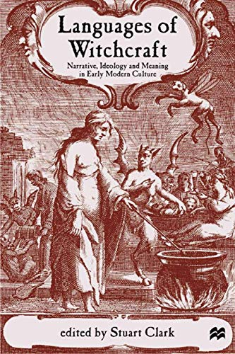 9780333793480: Languages of Witchcraft: Narrative, Ideology and Meaning in Early Modern Culture