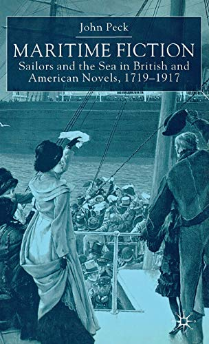 9780333793572: Maritime Fiction: Sailors and the Sea in British and American Novels, 1719-1917