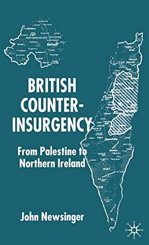 9780333793855: British Counterinsurgency: From Palestine to Northern Ireland