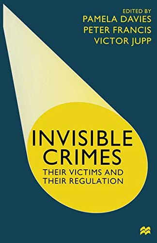 9780333794173: Invisible Crimes: Their Victims and their Regulation