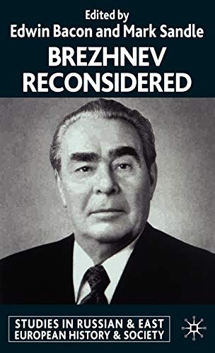 9780333794630: Brezhnev Reconsidered (Studies in Russian and East European History and Society)