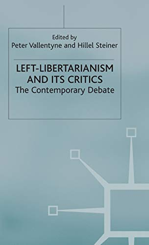 9780333794661: Left-Libertarianism and Its Critics: The Contemporary Debate