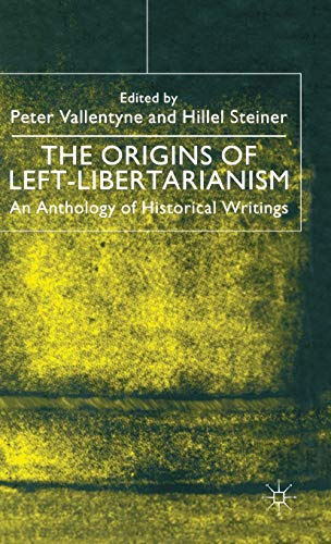 9780333794678: The Origins of Left-Libertarianism: An Anthology of Historical Writings
