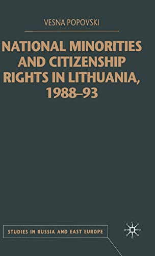 9780333794685: National Minorities and Citizenship Rights in Lithuania, 1988-93 (Studies in Russia and East Europe)