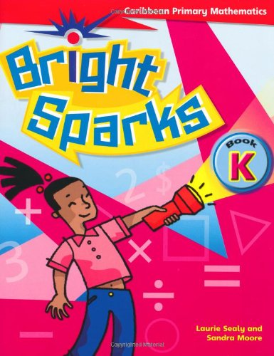9780333794708: Bright Sparks: Caribbean Primary Mathematics: Book K (Ages 4-5)