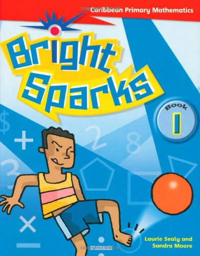 9780333794715: Bright Sparks: Caribbean Primary Mathematics: Student's Book 1 (Ages 5-6)