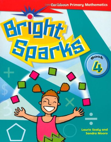 9780333794746: Bright Sparks: Caribbean Primary Mathematics: Student's Book 4 (Ages 8-9)
