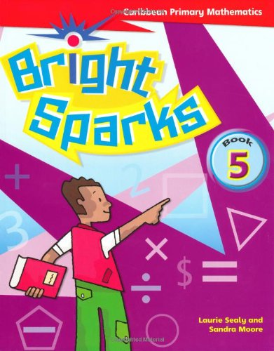 9780333794753: Bright Sparks: Caribbean Primary Mathematics: Student's Book 5 (Ages 9-10)