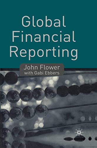 Global Financial Reporting (033379477X) by Flower, John; Ebbers, Gabi
