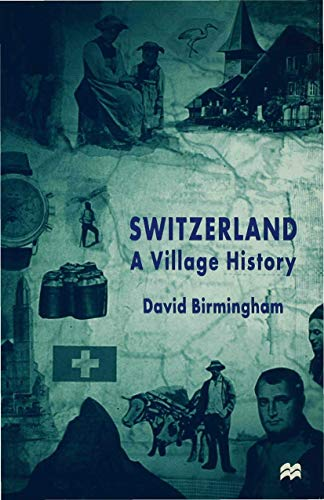 9780333800140: Switzerland a Village History