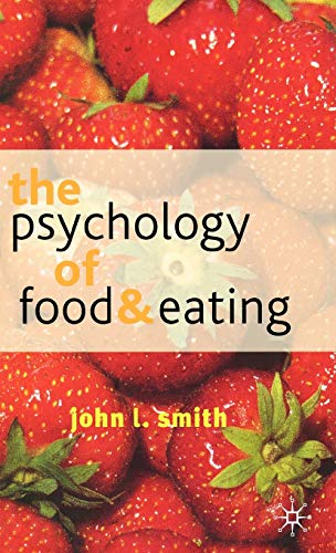 9780333800201: The Psychology of Food and Eating: A Fresh Approach to Theory and Method