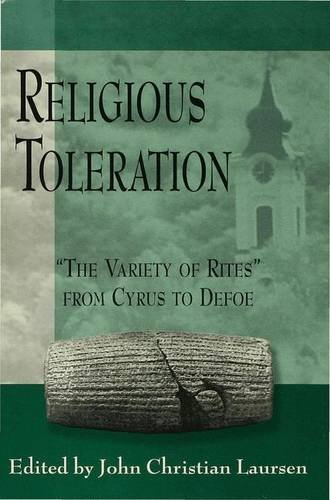 9780333800256: Religious Toleration: 'The Variety of Rites' from Cyrus to Defoe