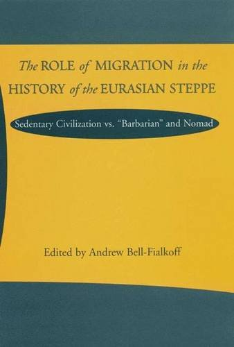9780333800270: The Role of Migration in the History of the Eurasian Steppe: Sedentary Civilization Vs.