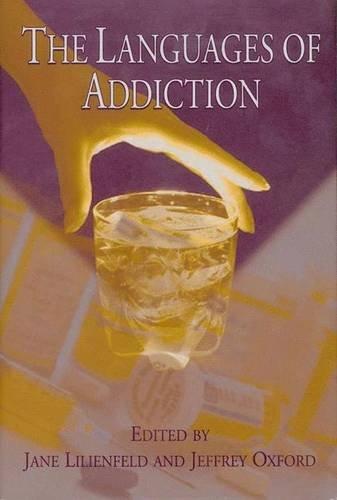 Languages of Addiction