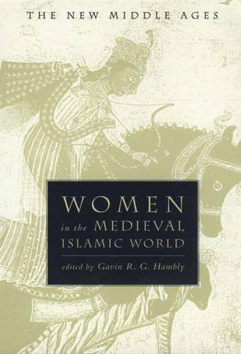 9780333800355: Women in the Medieval Islamic World (The New Middle Ages)