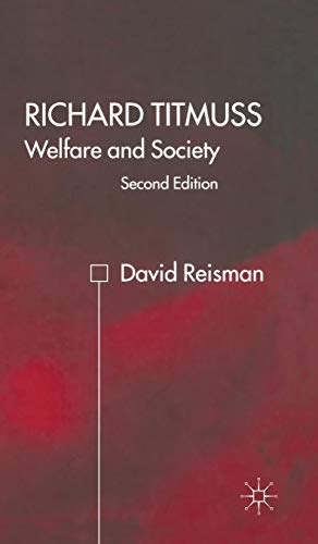 9780333800508: Richard Titmuss; Welfare and Society